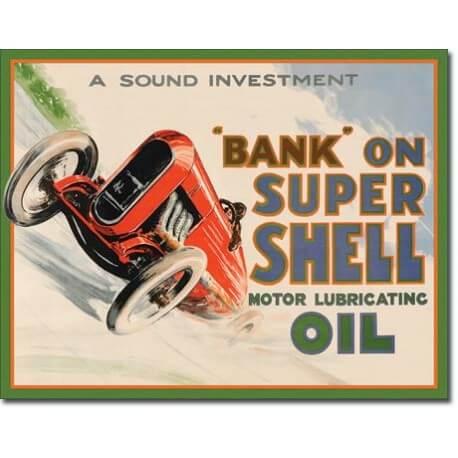 """Plaque publicitaire métal """"Shell bank on"""""""