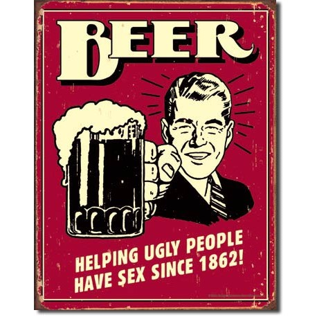 plaque m tal beer ugly people us way of life. Black Bedroom Furniture Sets. Home Design Ideas