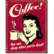 Plaque Coffee - Sleep when Dead
