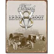 Plaque métal Ford  Deuce 75th Anniversary