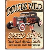 Plaque métal Deuces Wild Speed Shop