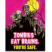 Plaque Zombies Eat Brains