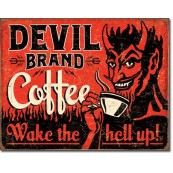 Plaque Devil Brand Coffee