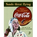 "Plaque publicitaire métal ""Coca-cola sends thirst flying"""