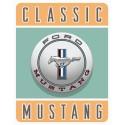 """Plaque publicitaire métal """"Ford Mustang classic"""""""