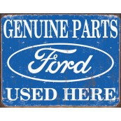 "Plaque publicitaire métal ""Ford Genuine parts used here"""
