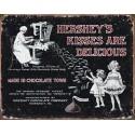 Plaque publicitaire métal Hershey's kisses are delicious