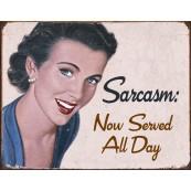 """Plaque publicitaire métal """"Sarcasm"""""""